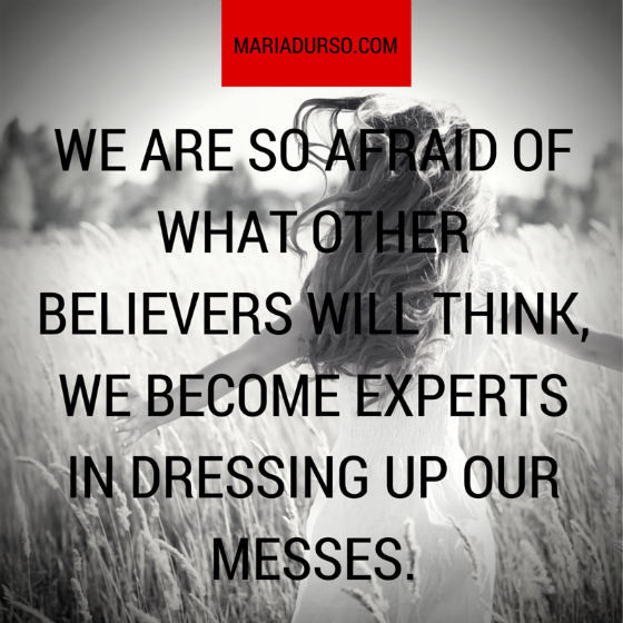 Are You Dressing Up Your Mess?