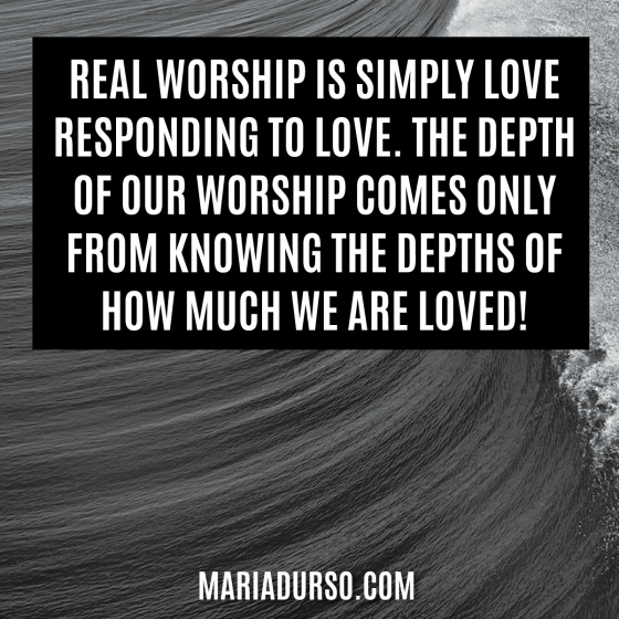 What is real worship?